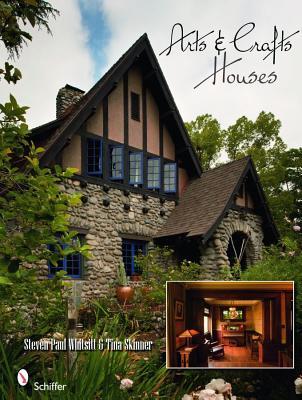 Arts & Craft Houses By Whitsitt, Steven Paul/ Skinner, Tina